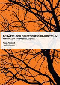 Berättelser om stroke och arbetsliv