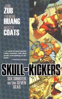 Skullkickers Volume 3: Six Shooter on the Seven Seas