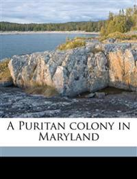A Puritan colony in Maryland