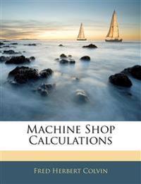 Machine Shop Calculations
