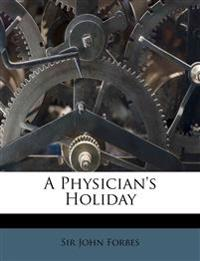 A Physician's Holiday