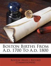 Boston births from A.D. 1700 to A.D. 1800