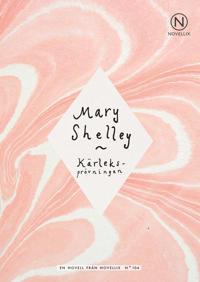 Kärleksprövningen - Mary Shelley pdf epub