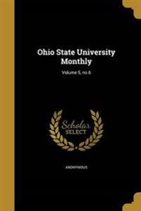 OHIO STATE UNIV MONTHLY V05 NO
