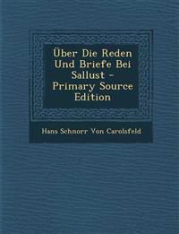 Über Die Reden Und Briefe Bei Sallust - Primary Source Edition