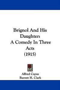 Brignol and His Daughter