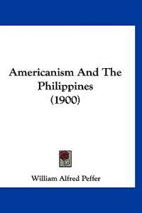 Americanism and the Philippines