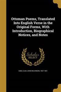 OTTOMAN POEMS TRANSLATED INTO