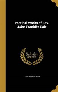POETICAL WORKS OF REV JOHN FRA