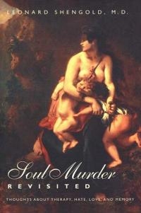 Soul Murder Revisited