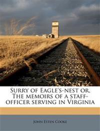 Surry of Eagle's-nest or, The memoirs of a staff-officer serving in Virginia