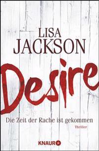 Desire. Die Zeit der Rache ist gekommen