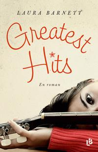 Greatest hits - en roman