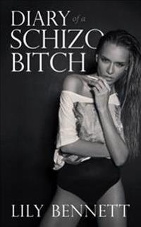 Diary of a Schizo Bitch