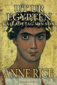 Ut ur Egypten kallade jag min son