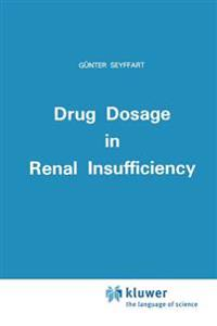 Drug Dosage in Renal Insufficiency