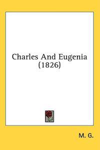 Charles And Eugenia (1826)
