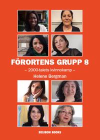 Förortens grupp 8 : 2000-talets kvinnokamp