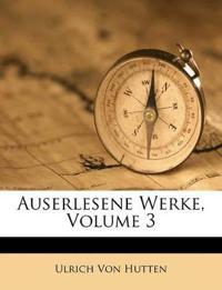 Auserlesene Werke, Volume 3