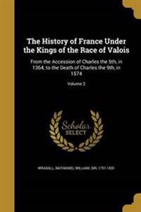 HIST OF FRANCE UNDER THE KINGS