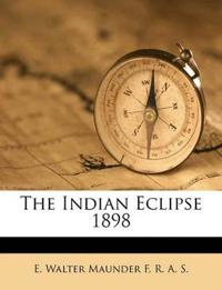 The Indian Eclipse 1898