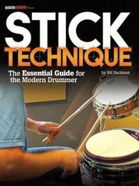 Modern Drummer Presents Stick Technique