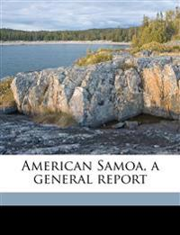 American Samoa, a general report