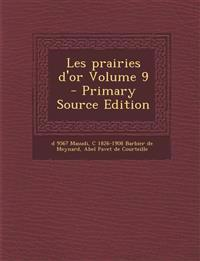Les prairies d'or Volume 9
