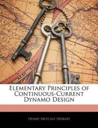Elementary Principles of Continuous-Current Dynamo Design
