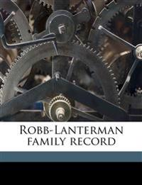 Robb-Lanterman family record