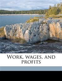Work, wages, and profits