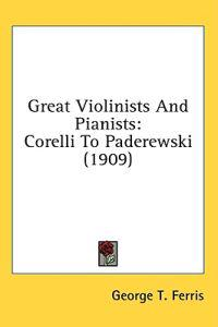 Great Violinists and Pianists