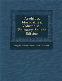 Archives Marocaines, Volume 2