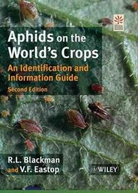 Aphids on the World's Crops: An Identification and Information Guide, 2nd E