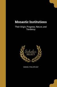 MONASTIC INSTITUTIONS