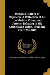 MEDALLIC HIST OF NAPOLEON A CO