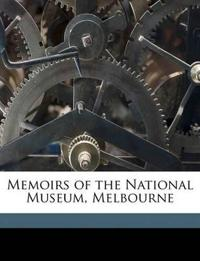 Memoirs of the National Museum, Melbourne Volume [1908-1944]