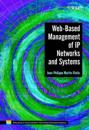 Web Based Management of IP Networks & Systems