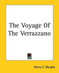 The Voyage Of The Verrazzano