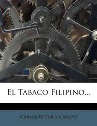 El Tabaco Filipino...