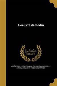 FRE-LOEUVRE DE RODIN