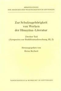 Zur Schulzugehorigkeit Von Werken Der Hinayana-Literatur. Teil 2