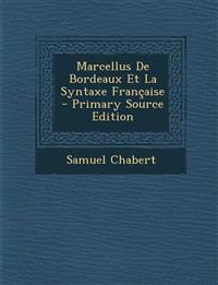 Marcellus De Bordeaux Et La Syntaxe Française
