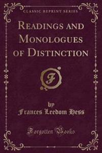 Readings and Monologues of Distinction (Classic Reprint)