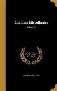 CHETHAM MISCELLANIES VOLUME 62