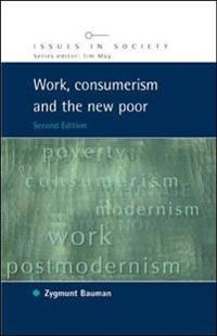 Work, Consumerism, And The New Poor