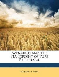 Avenarius and the Standpoint of Pure Experience