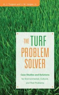 The Turf Problem Solver: Case Studies and Solutions for Environmental, Cult