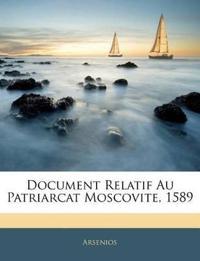 Document Relatif Au Patriarcat Moscovite, 1589