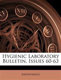 Hygienic Laboratory Bulletin, Issues 60-63